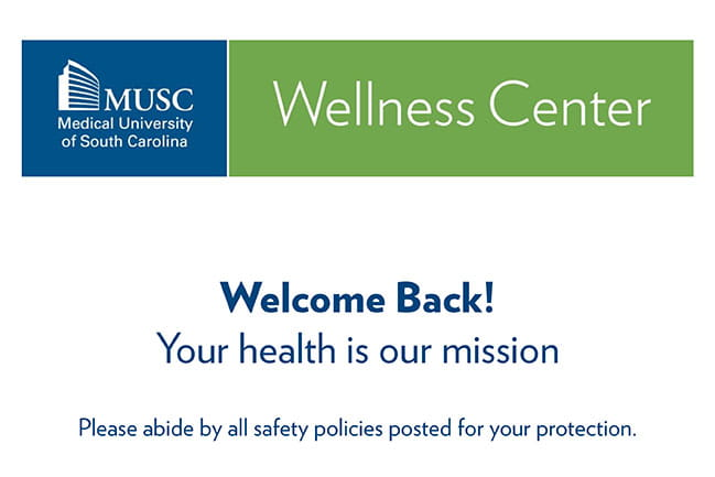 Welcome Back! message from MUSC Wellness Center
