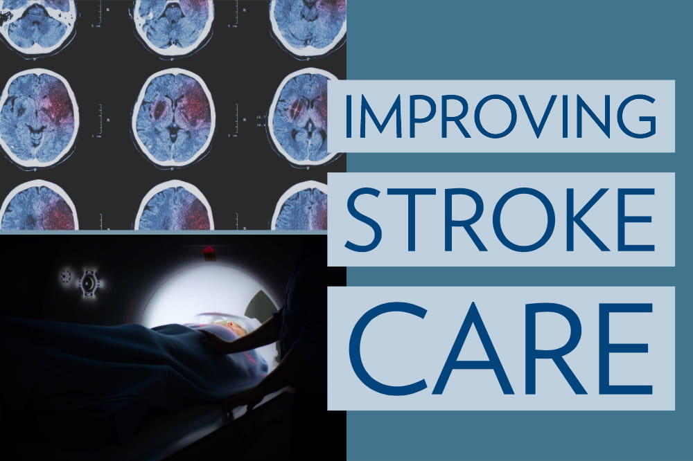 "Composite image shows brain scans, woman entering CT scanner and the words ""Improving stroke care"""