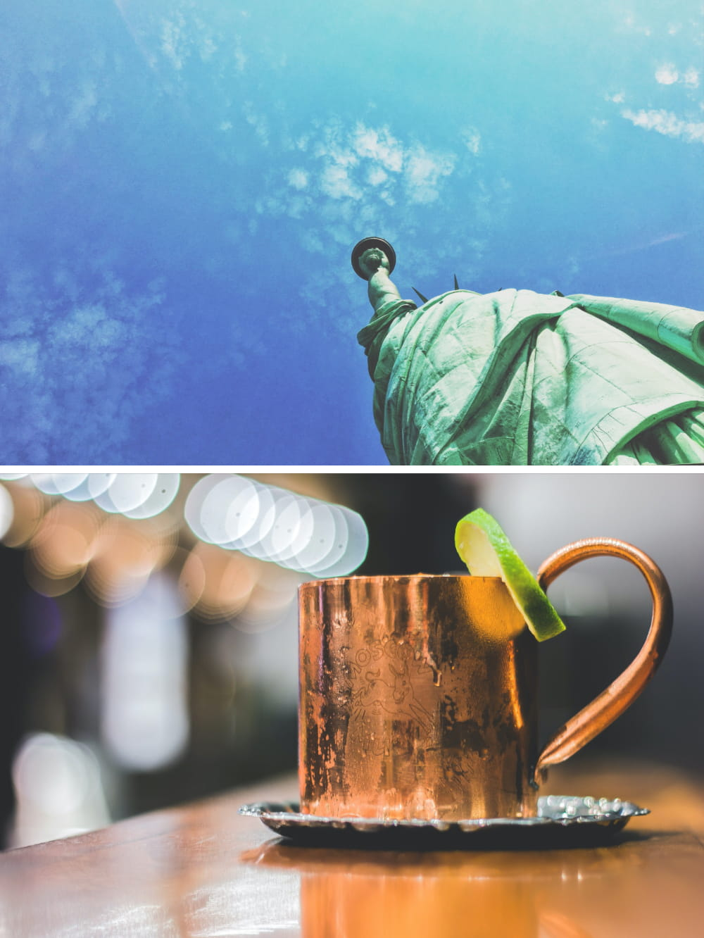 Two vertically stacked photos. Top: Statue of Liberty; Bottom: copper mug filled with cold beverage
